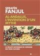 AL ANDALUS, L'INVENTION D'UN M